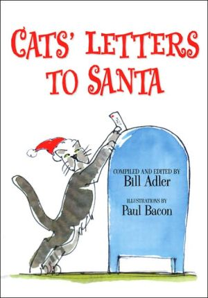 Cats' Letters to Santa book written by Bill Adler