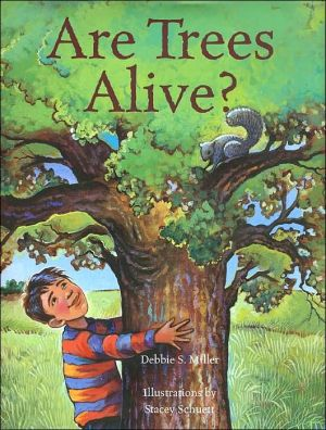Are Trees Alive? book written by Debbie S. Miller