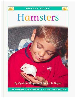 Hamsters book written by Cynthia Fitterer Klingel, Robert B. Noyed