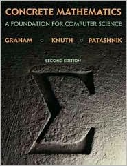 Concrete Mathematics: A Foundation for Computer Science book written by Ronald Graham