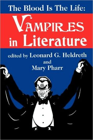 The Blood Is The Life book written by Leonard Heldreth