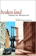 Broken Land: Poems of Brooklyn written by Michael Tyrell