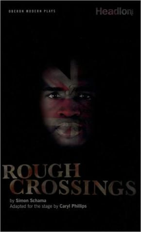 Rough Crossings book written by Caryl Philips