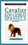 A New Owner's Guide to Cavalier King Charles Spaniels book written by Meredith Johnson-Snyder