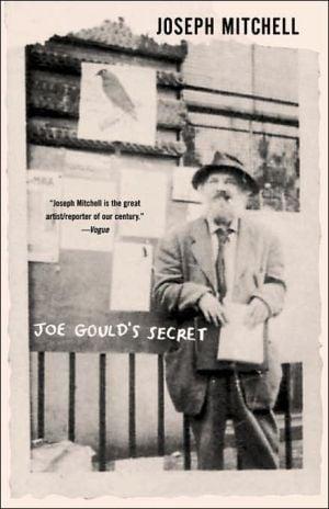 Joe Gould's Secret book written by Joseph Mitchell