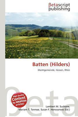 Batten (Hilders) written by Lambert M. Surhone