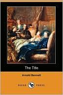 The Title book written by Arnold Bennett