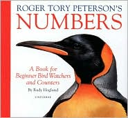 Roger Tory Peterson's Numbers : A Book for Beginner Bird Watchers and Counters book written by Roger Tory Peterson, Rudy Hoglund