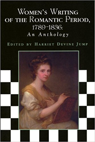 Women's Writing of the Romantic Period, 1789-1836: An Anthology written by Harriet Devine Jump