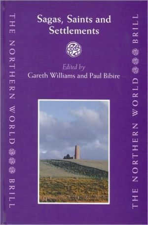 Sagas, Saints and Settlements book written by Gareth Williams