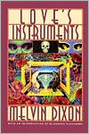 Love's Instruments book written by Melvin Dixon