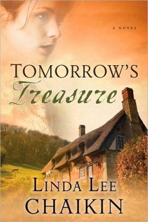 Tomorrow's Treasure book written by Linda Lee Chaikin