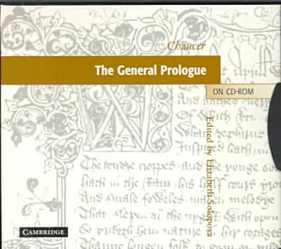 The general prologue on CD-ROM book written by Elizabeth Solopova]