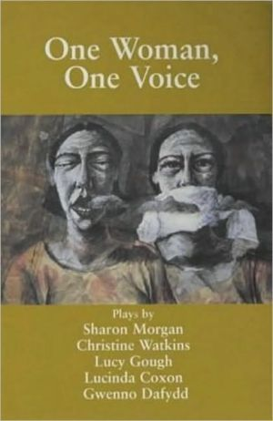 One Woman, One Voice: Plays book written by Hazel Walford Davies