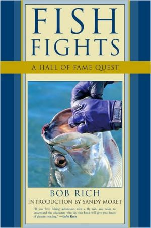 Fish Fights: A Hall of Fame Quest book written by Bob Rich