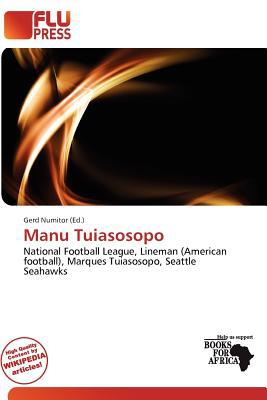 Manu Tuiasosopo written by Gerd Numitor