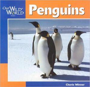 Penguins book written by Cherie Winner