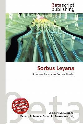 Sorbus Leyana written by Lambert M. Surhone