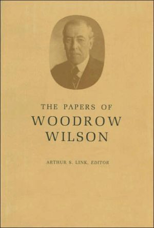 The Papers of Woodrow Wilson, Volume 69: 1918-1924: Contents and Index, Volumes 53-68 book written by Woodrow Wilson