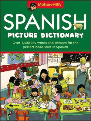 McGraw-Hill's Spanish Picture Dictionary book written by McGraw-Hill