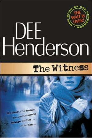 The Witness book written by Dee Henderson