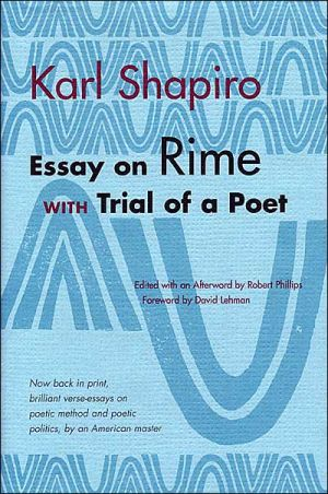 Essay on Rime: With Trial of a Poet book written by Karl Shapiro