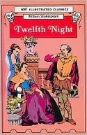 Twelfth Night: Or What You Will book written by William Shakespeare