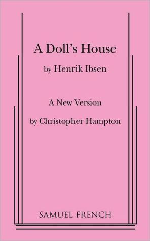 A Doll's House: A New Version by Christopher Hampton book written by Christopher Hampton