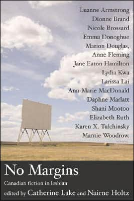 No Margins: Canadian fiction in lesbian written by Catherine Lake