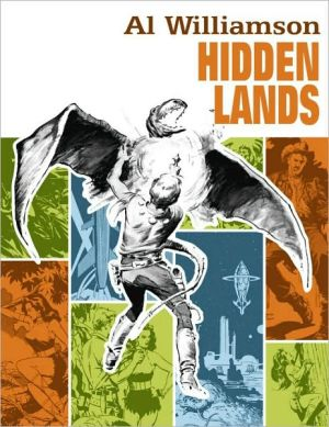 Al Williamson: Hidden Lands book written by Al Williamson