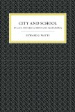 City and School in Late Antique Athens and Alexandria book written by Edward Watts