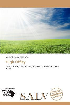 High Offley written by Ad La De Felicie