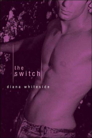 The Switch book written by Diane Whiteside