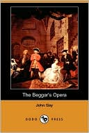 The Beggar's Opera book written by John Gay
