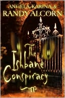 The Ishbane Conspiracy book written by Randy Alcorn