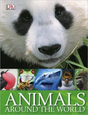 Animals Around the World book written by DK Publishing