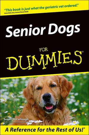 Senior Dogs For Dummies written by Susan McCullough
