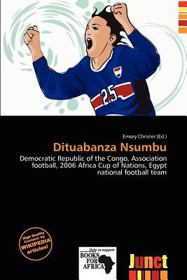 Dituabanza Nsumbu written by Emory Christer
