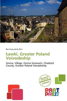 Awki, Greater Poland Voivodeship written by Ben Stacy Jerrik