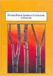 Finnish-North American Literature in English: A Concise Anthology book written by Beth L. Virtanen