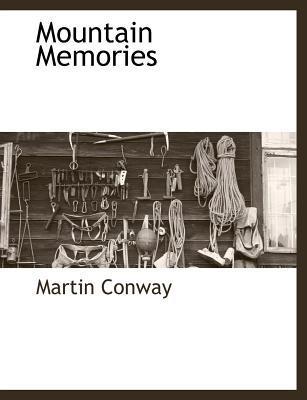 Mountain Memories written by Martin Conway