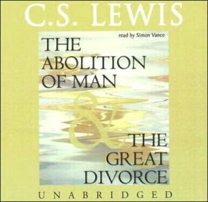 The Abolition of Man and The Great Divorce book written by C. S. Lewis