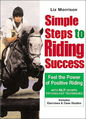 Simple Steps to Riding Success book written by Liz Morrison