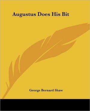 Augustus Does His Bit book written by George Bernard Shaw