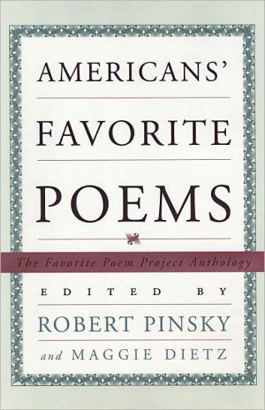 Americans' Favorite Poems book written by Robert Pinsky