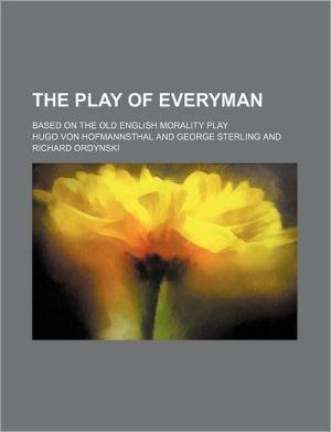 The Play of Everyman book written by Hugo von Hofmannsthal