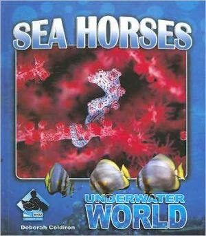Sea Horses book written by Deborah Coldiron
