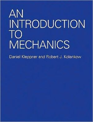 An Introduction to Mechanics book written by Daniel Kleppner
