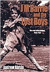 J. M. Barrie and the Lost Boys: The Real Story Behind Peter Pan book written by Andrew Birkin