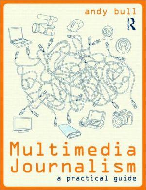 Multimedia Journalism book written by Dana Buntrock